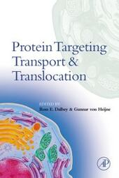 Protein Targeting, Transport, and Translocation