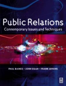 Ebook in inglese Public Relations Baines, Paul , Egan, John , Jefkins, Frank