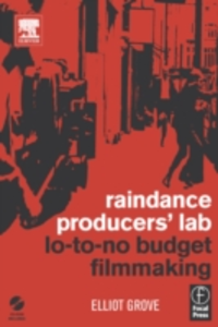 Ebook in inglese Raindance Producers' Lab Lo-To-No Budget Filmmaking Grove, Elliot