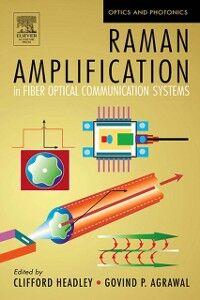 Foto Cover di Raman Amplification in Fiber Optical Communication Systems, Ebook inglese di  edito da Elsevier Science