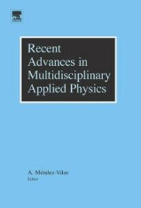 Ebook in inglese Recent Advances in Multidisciplinary Applied Physics Mendez-Vilas, Antonio