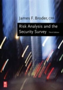 Ebook in inglese Risk Analysis and the Security Survey Broder, James F. , Tucker, Eugene
