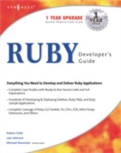 Foto Cover di Ruby Developers Guide, Ebook inglese di Syngress, edito da Elsevier Science