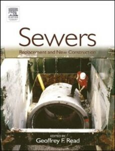 Ebook in inglese Sewers: Replacement and New Construction -, -