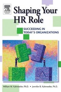 Ebook in inglese Shaping Your HR Role Kahnweiler, Jennifer , Kahnweiler, William