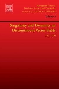 Ebook in inglese Singularity and Dynamics on Discontinuous Vector Fields Luo, Albert C.J.