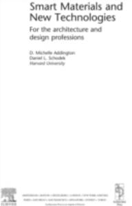 Ebook in inglese Smart Materials and Technologies in Architecture Addington, Michelle , Schodek, Daniel L.