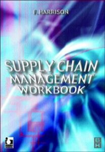 Ebook in inglese Supply Chain Management Workbook Harrison, Francis