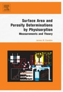 Foto Cover di Surface Area and Porosity Determinations by Physisorption, Ebook inglese di James B. Condon, edito da Elsevier Science