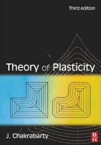 Foto Cover di Theory of Plasticity, Ebook inglese di Jagabanduhu Chakrabarty, edito da Elsevier Science