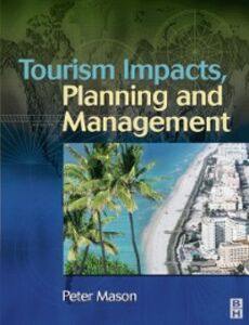Foto Cover di Tourism Impacts, Planning and Management, Ebook inglese di Peter Mason, edito da Elsevier Science