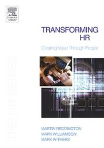 Ebook in inglese Transforming HR Reddington, Martin , Williamson, Mark , Withers, Mark