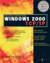 Troubleshooting Windows 2000 TCP/IP