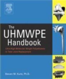 Foto Cover di UHMWPE Handbook, Ebook inglese di Steven M. Kurtz, edito da Elsevier Science