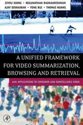 Unified Framework for Video Summarization, Browsing & Retrieval