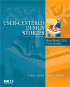 Ebook in inglese User-Centered Design Stories James, Janice , Righi, Carol