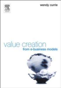 Foto Cover di Value Creation from E-Business Models, Ebook inglese di  edito da Elsevier Science