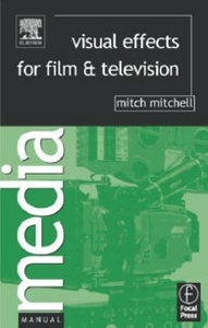 Ebook in inglese Visual Effects for Film and Television Mitchell, Mitch