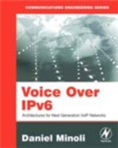 Ebook in inglese Voice Over IPv6 Minoli, Daniel