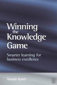 Ebook in inglese Winning the Knowledge Game Rylatt, Alastair