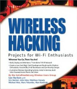 Ebook in inglese Wireless Hacking: Projects for Wi-Fi Enthusiasts Barken, Lee