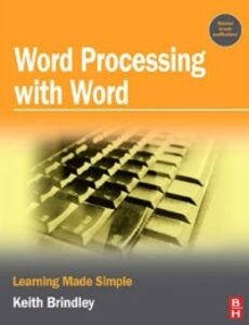 Foto Cover di Word Processing with Word, Ebook inglese di Keith Brindley, edito da Elsevier Science