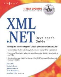 Foto Cover di XML Net Developers Guide, Ebook inglese di Syngress, edito da Elsevier Science