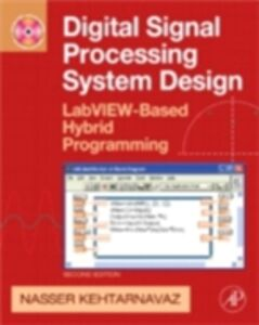 Ebook in inglese Digital Signal Processing System Design Kehtarnavaz, Nasser