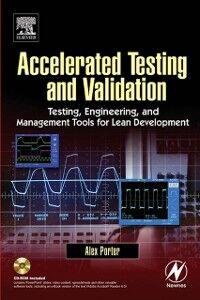 Foto Cover di Accelerated Testing and Validation, Ebook inglese di Alex Porter, edito da Elsevier Science