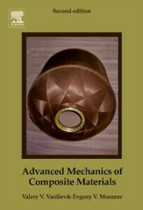 Ebook in inglese Advanced Mechanics of Composite Materials Morozov, Evgeny V. , Vasiliev, Valery