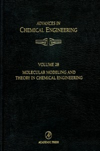 Ebook in inglese Molecular Modeling and Theory in Chemical Engineering Chakraborty, Arup , Denn, Morton M. , Peppas, Nicholas , Ying, Jackie