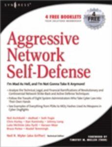 Ebook in inglese Aggressive Network Self-Defense Wyler, Neil R.