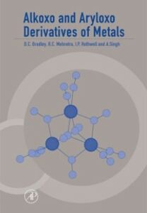 Foto Cover di Alkoxo and Aryloxo Derivatives of Metals, Ebook inglese di AA.VV edito da Elsevier Science