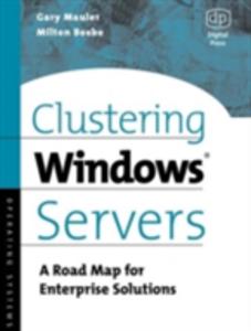 Ebook in inglese Clustering Windows Server Beebe, Milt , Mauler, Gary