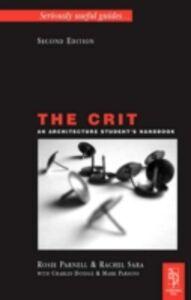 Foto Cover di Crit: An Architecture Student's Handbook, Ebook inglese di AA.VV edito da Elsevier Science