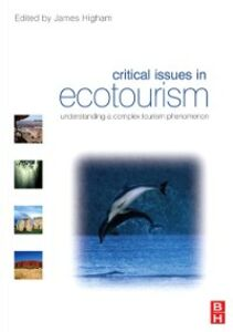 Ebook in inglese Critical Issues in Ecotourism Higham, James