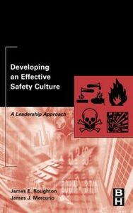 Foto Cover di Developing an Effective Safety Culture, Ebook inglese di James Mercurio,James Roughton, edito da Elsevier Science