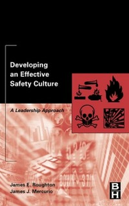 Ebook in inglese Developing an Effective Safety Culture Mercurio, James , Roughton, James