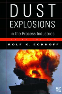 Ebook in inglese Dust Explosions in the Process Industries Eckhoff, Rolf K.