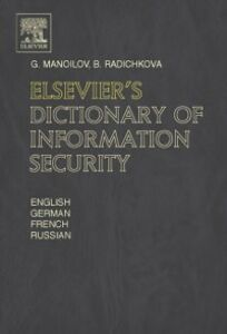 Ebook in inglese Elsevier's Dictionary of Information Security Manoilov, G. , Radichkova, B.