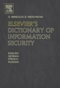 Ebook in inglese Elsevier's Dictionary of Information Security Manoilov, G. , Radichkova, B.