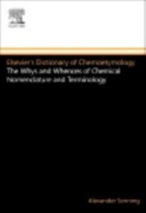 Ebook in inglese Elsevier's Dictionary of Chemoetymology Senning, Alexander
