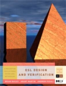 Ebook in inglese ESL Design and Verification Bailey, Brian , Martin, Grant , Piziali, Andrew
