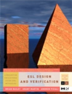 Ebook in inglese ESL Design and Verification Bailey, Brian , Martin, Grant , Piziali, Andrew