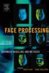 Foto Cover di Face Processing: Advanced Modeling and Methods, Ebook inglese di  edito da Elsevier Science