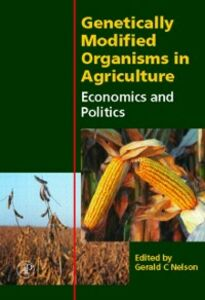 Foto Cover di Genetically Modified Organisms in Agriculture, Ebook inglese di Gerald C. Nelson, edito da Elsevier Science