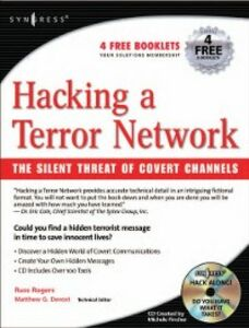 Foto Cover di Hacking a Terror Network: The Silent Threat of Covert Channels, Ebook inglese di Matthew G Devost,Russ Rogers, edito da Elsevier Science