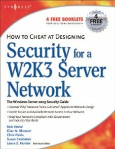 Foto Cover di How to Cheat at Designing Security for a Windows Server 2003 Network, Ebook inglese di Chris Peiris,Chris Ruston, edito da Elsevier Science