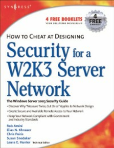 Ebook in inglese How to Cheat at Designing Security for a Windows Server 2003 Network Peiris, Chris , Ruston, Chris