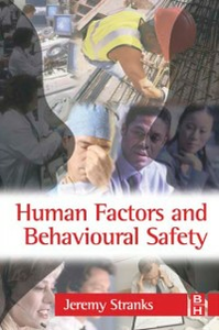 Ebook in inglese Human Factors and Behavioural Safety Stranks, Jeremy